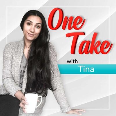 One Take With Tina