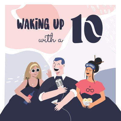Waking Up With A 10