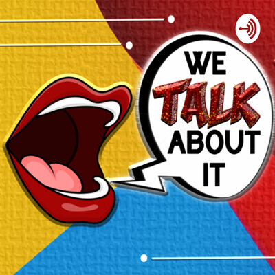 We talk about it!