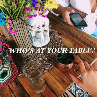Who's At Your Table