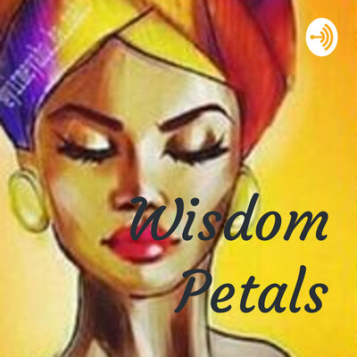 Wisdom Petals