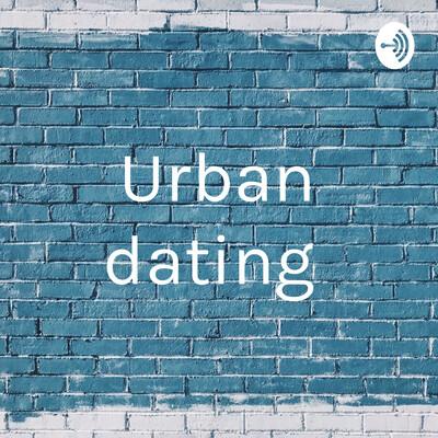 Urban dating
