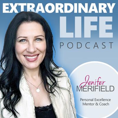 Extraordinary Life Podcast