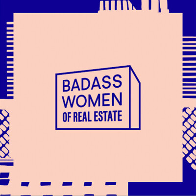 Badass Women of Real Estate