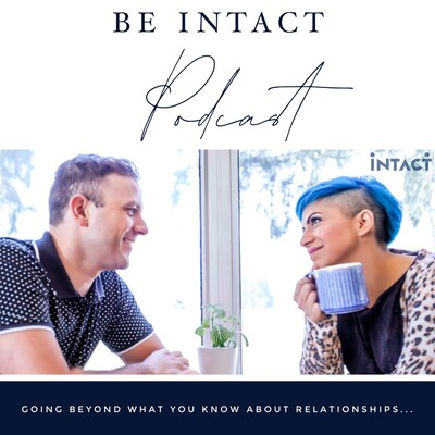 Be Intact Podcast