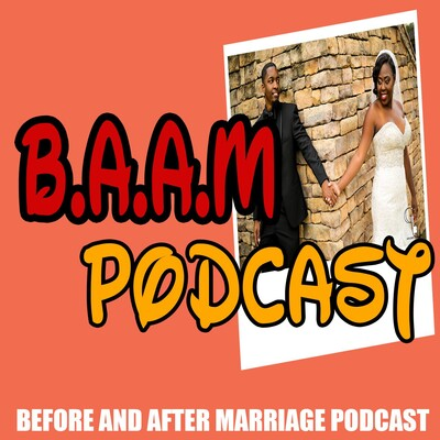 Before and After Marriage Podcast