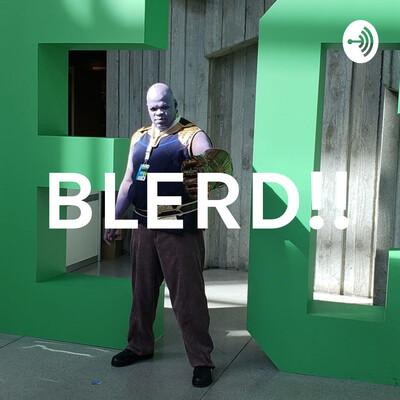 BLERD!!