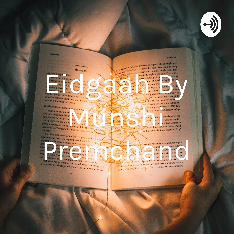 Eidgaah By Munshi Premchand: StoryWala