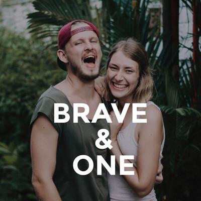 Brave & One   Der Beziehungspodcast