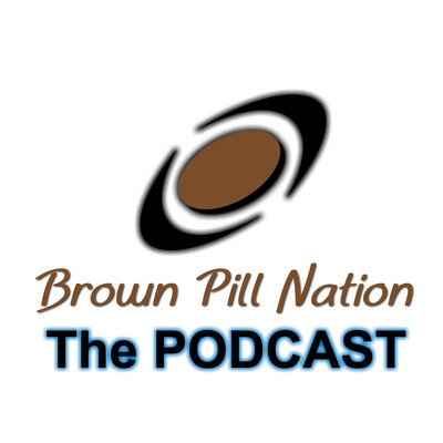 Brown Pill Nation The Podcast
