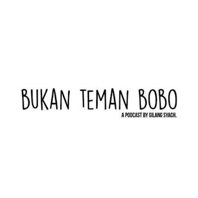 Bukan Teman Bobo