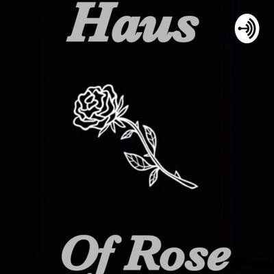 Haus of Rose