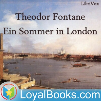 Ein Sommer in London by Theodor Fontane