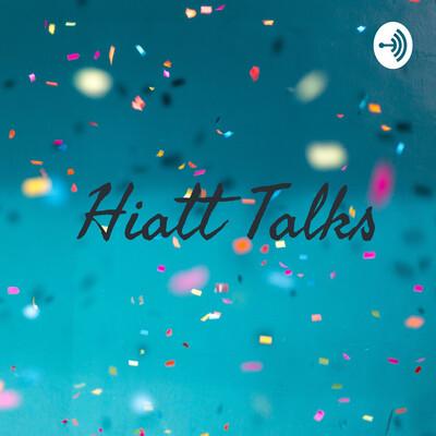 Hiatt Talks