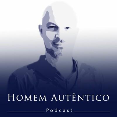 Homem Autêntico Podcast