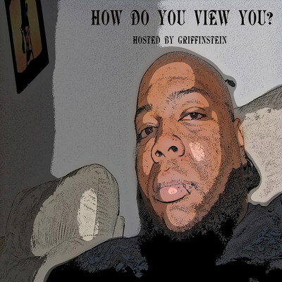 How Do You View You?