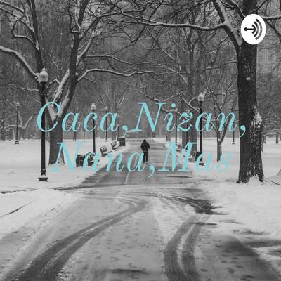 Caca,Nizan,Nana,Mas
