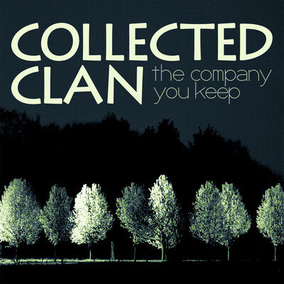 Collected Clan: The Company You Keep