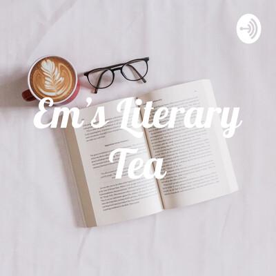 Em's Literary Tea