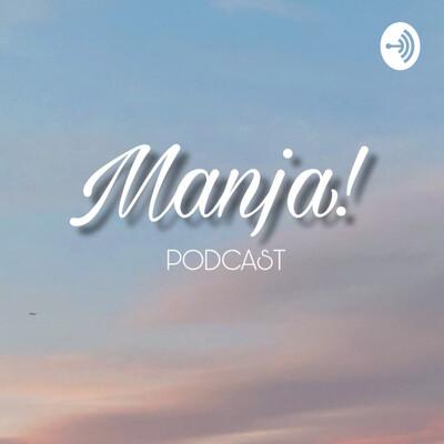 Manja!