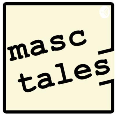 Masc Tales