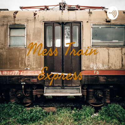 Mess Train Express