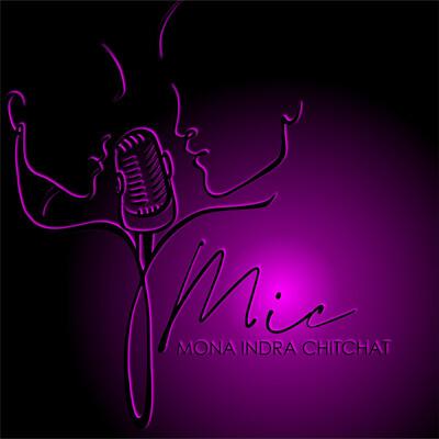 MIC (Mona Indra Chitchat)