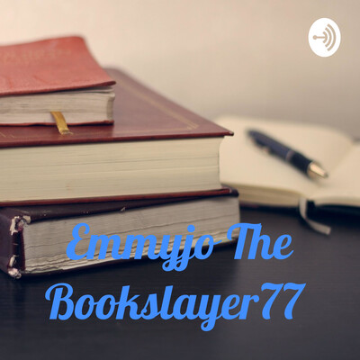 Emmyjo The Bookslayer77