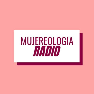 Mujereologia Radio