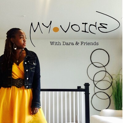 My Voice with Dara & Friends