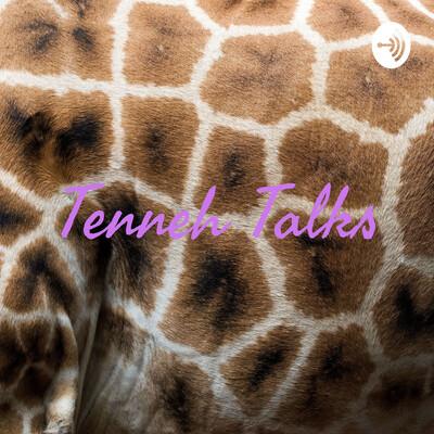 Tenneh Talks