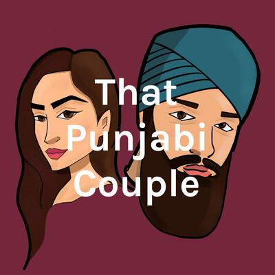 That Punjabi Couple