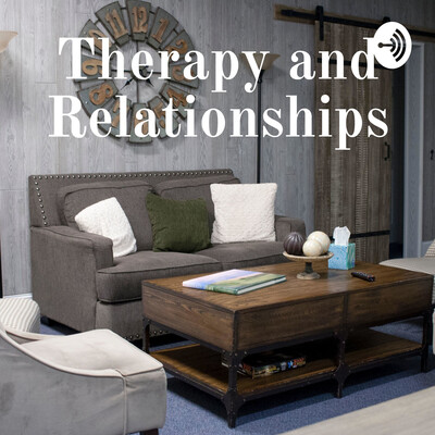 Therapy and Relationships