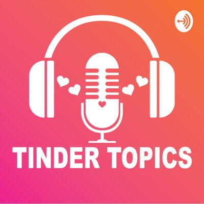 Tinder Topics