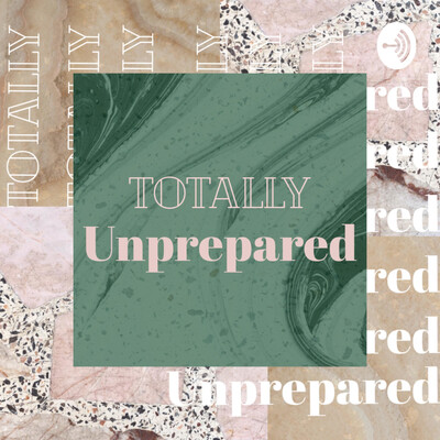Totally Unprepared