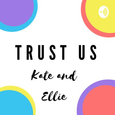 Trust Us!