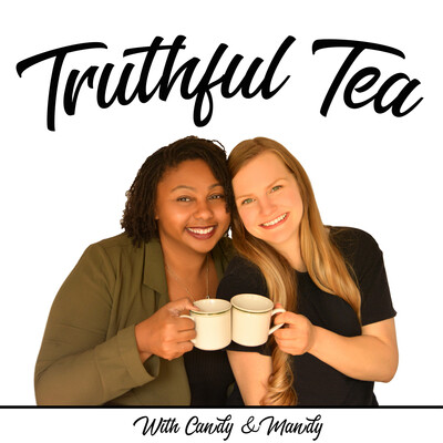 Truthful Tea Podcast