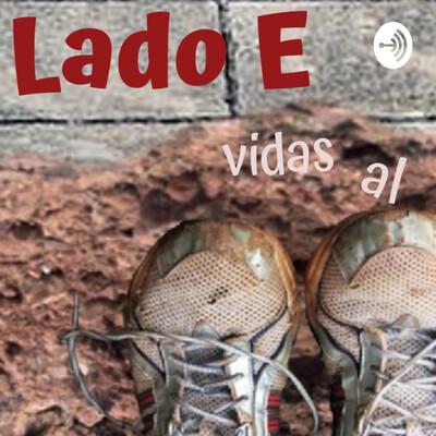 """LADO E - """"vidas al margen"""""""