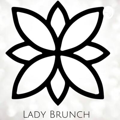 Lady Brunch