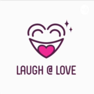 Laugh @ Love