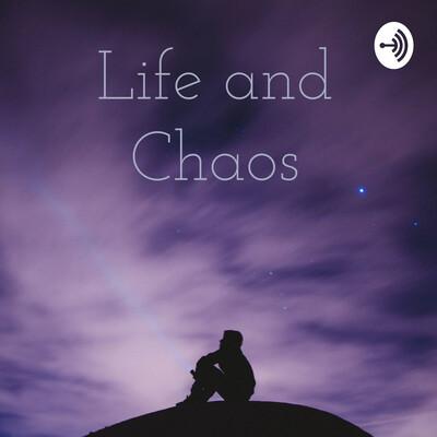 Life and Chaos