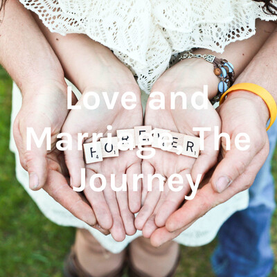 Love and Marriage, The Journey
