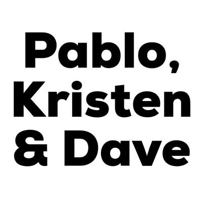 Pablo, Kristen & Dave