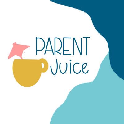 Parent Juice