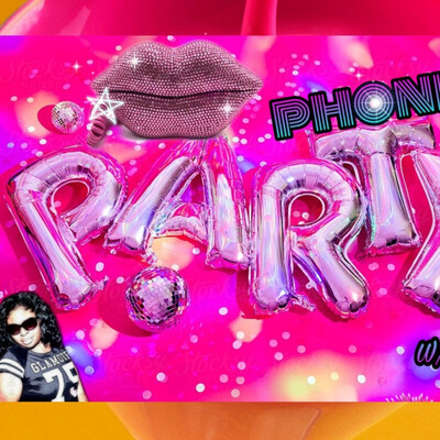 Phone Party w/ Glam