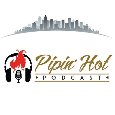 PipinHot Podcast