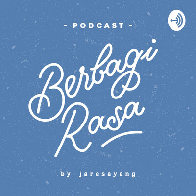 Podcast Berbagi Rasa