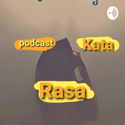 Podcast Kata Rasa