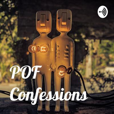 POF Confessions