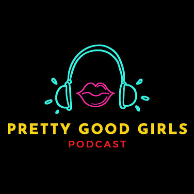 Pretty Good Girls